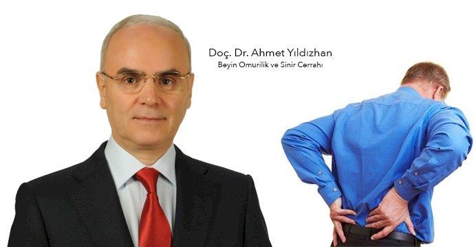"""DOÇ. DR. AHMET YILDIZHAN ANLATIYOR; """"BELİNİZDEKİ AĞRILARI HAFİFE ALMAYIN!"""""""